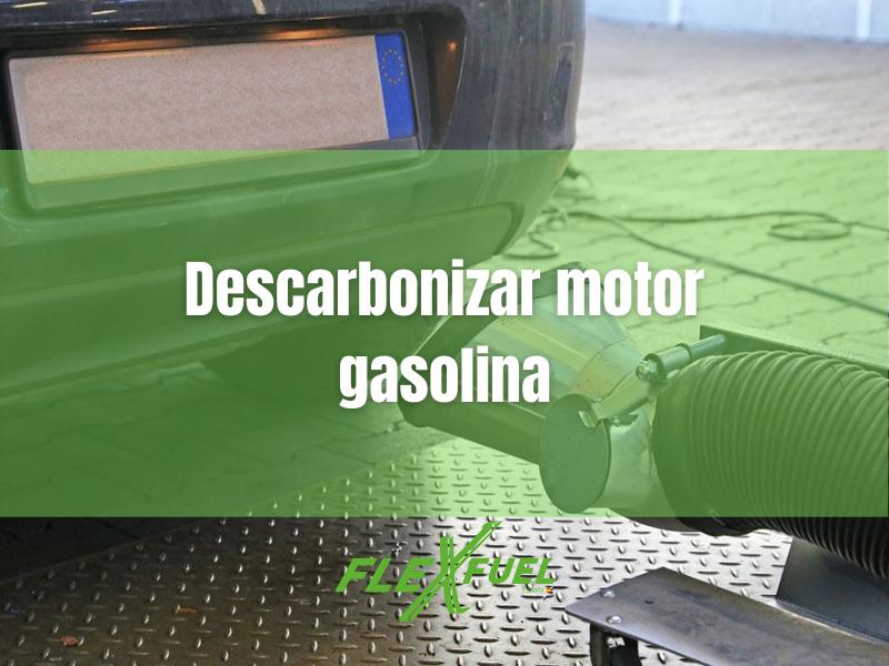 descarbonizar motor gasolina