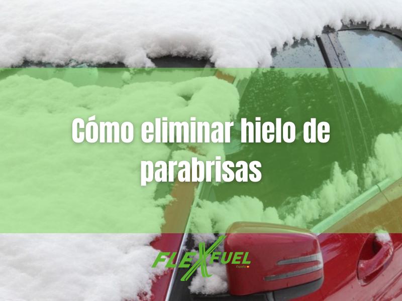 Cómo eliminar hielo de parabrisas